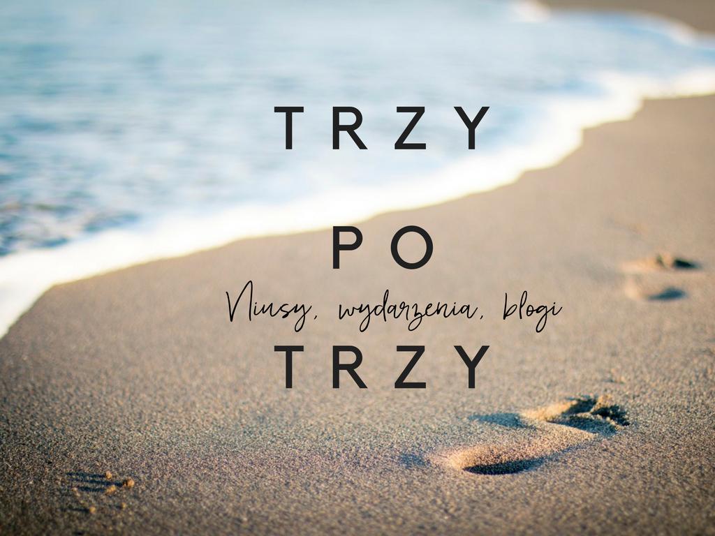 trzy po trzy, blog, polecam, zero waste, minimalizm, plaża