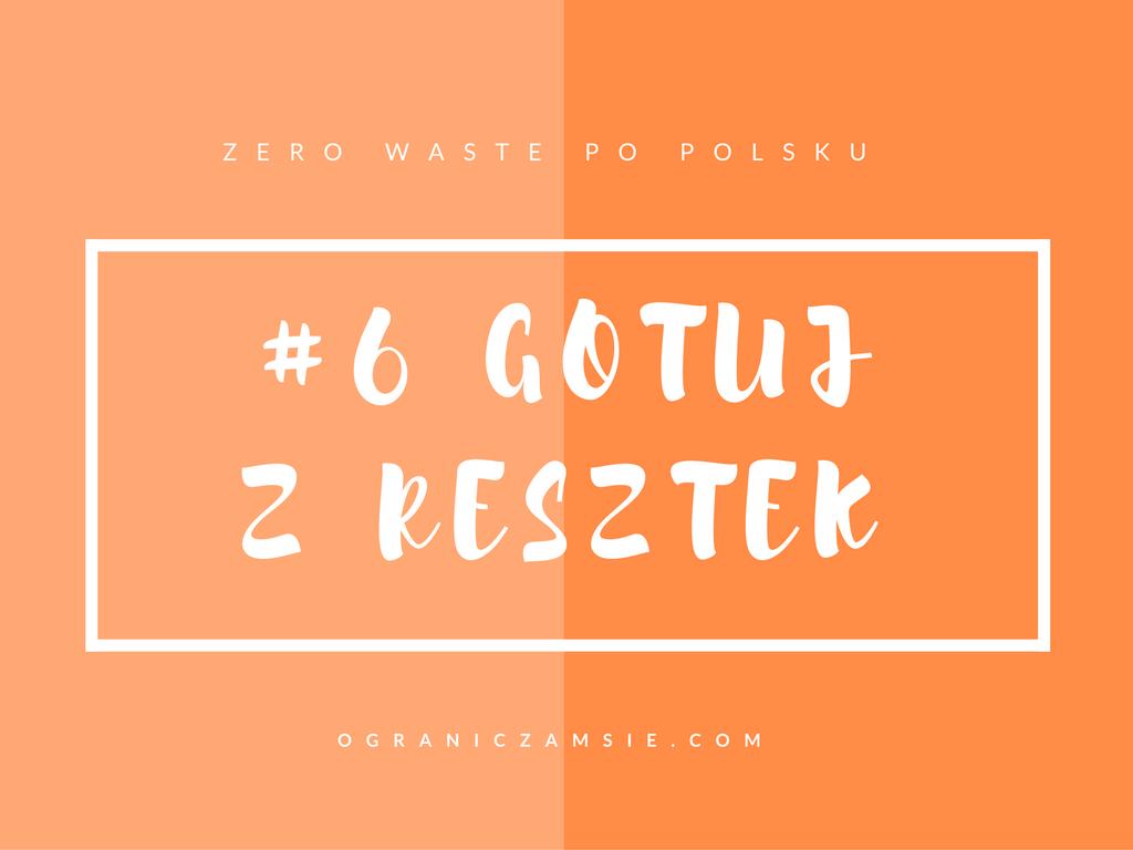 gotuj, resztki, obierki, zero waste