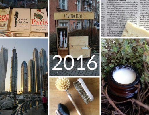 Rok 2016 na blogu o minimalizmie i zero waste Ograniczam Się
