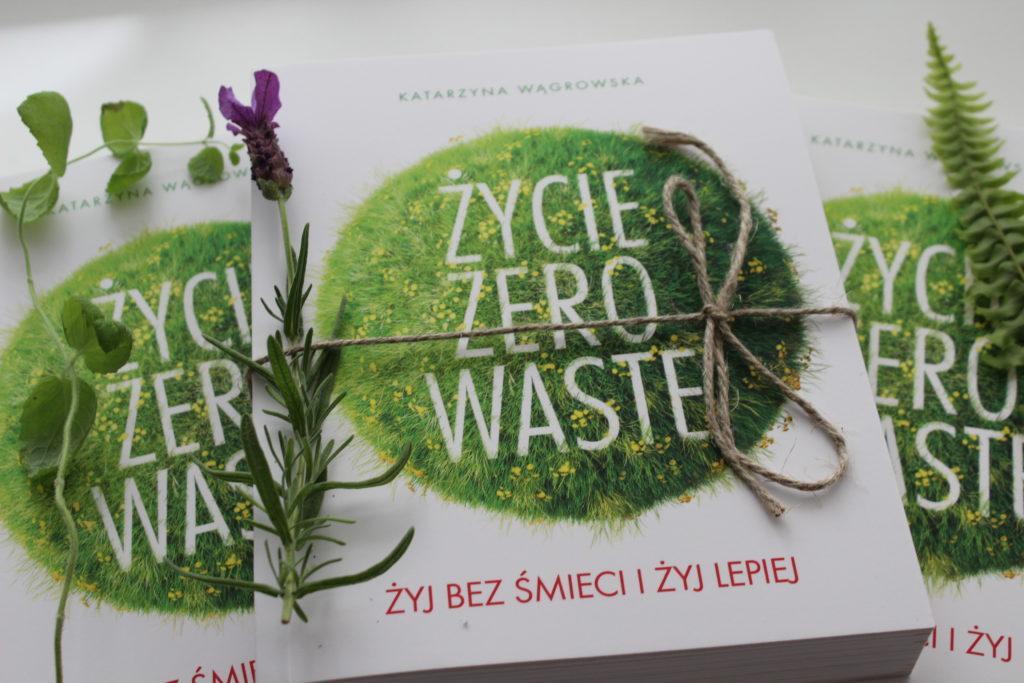 Życie zero waste, czyli moje książkowe dziecko