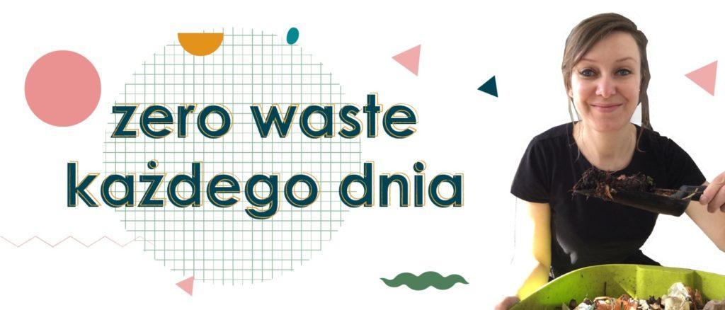 Zero waste każdego dnia